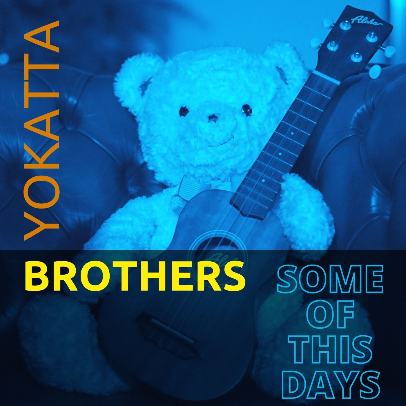 Some of this days by Yokatta Brothers